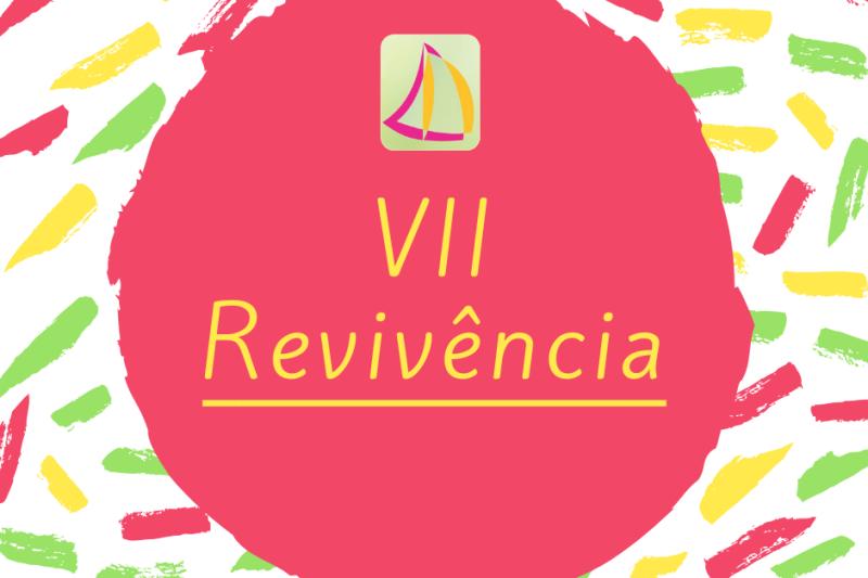 VII Revivência